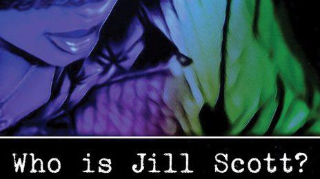 "Jill Scott Announces ""Who Is Jill Scott?"" 20th Anniversary Tour"