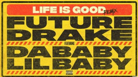 New Song:  Future & Drake - 'Life is Good [Remix]' (featuring Lil Baby & DaBaby)