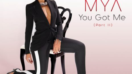 New Song:  Mya - 'You Got Me (Part II)'