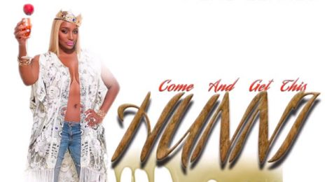 New Song:  Nene Leakes - 'Come & Get This Hunni'