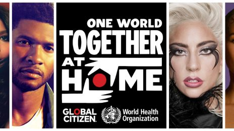 Live Stream: 'One World: #TogetherAtHome' [Presented By Lady Gaga & Global Citizen]