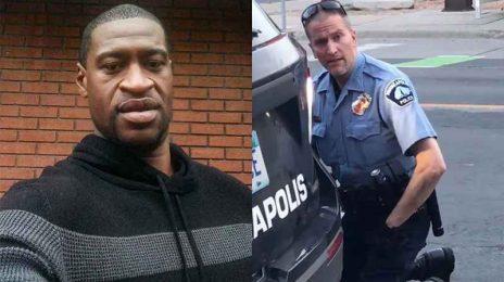 Officer Derek Chauvin Arrested / Charged With Murder & Manslaughter of #GeorgeFloyd
