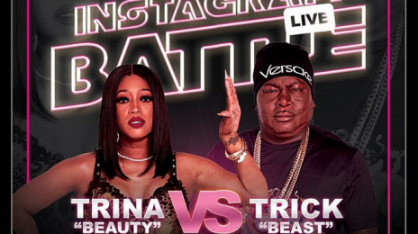 Will You Be Watching?  Trina To Battle Trick Daddy In VERZUZ-Style Showdown