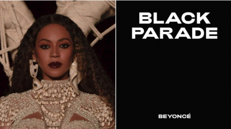 Chart Check [Hot 100]:  Beyoncé Bags 40th Top 40 Hit with 'Black Parade'