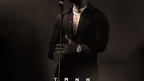 Stream:  Tank's New EP 'Worth the Wait'