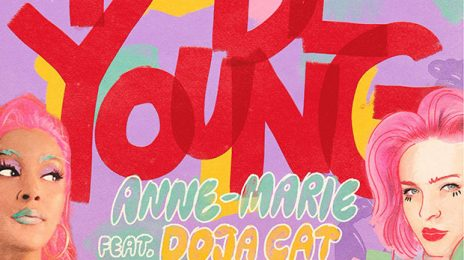 New Song:  Anne-Marie - 'To Be Young' (featuring Doja Cat)
