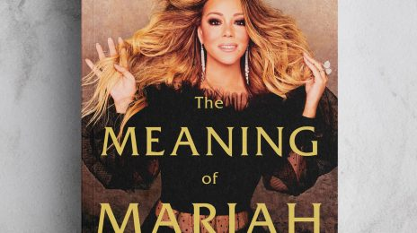 Mariah Carey Reveals 'The Meaning Of Mariah Carey' Memoir / Sets September Release