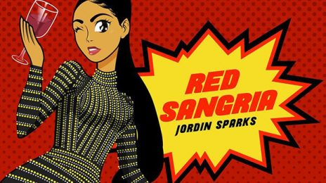 New Song: Jordin Sparks - 'Red Sangria'