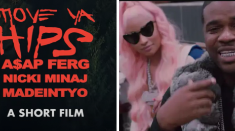 New Video: ASAP Ferg - 'Move Ya Hips' (featuring Nicki Minaj & MADEINTYO)
