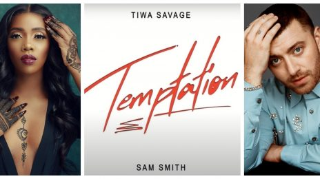 New Song: Tiwa Savage & Sam Smith - 'Temptation'