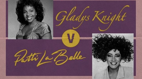 Official:  Patti Labelle & Gladys Knight Set for #VERZUZ Battle