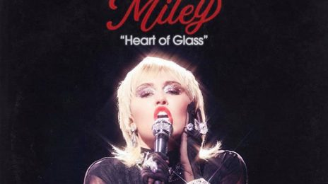 New Song:  Miley Cyrus - 'Heart of Glass'