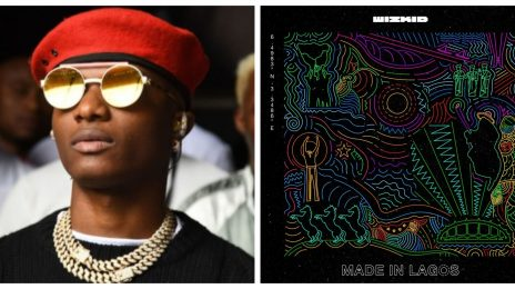 WizKid Announces 'Made In Lagos' Release Date / Unveils Album Cover & New Song 'No Stress'
