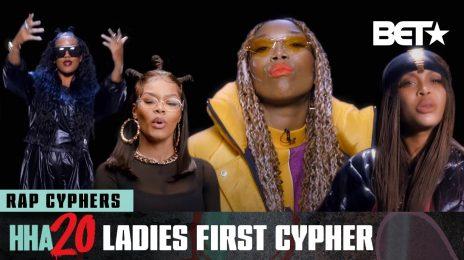 2020 BET #HipHopAwards:  Brandy, Erykah Badu, Teyana Taylor, & H.E.R. Rock 'Ladies First Cypher' [Watch]