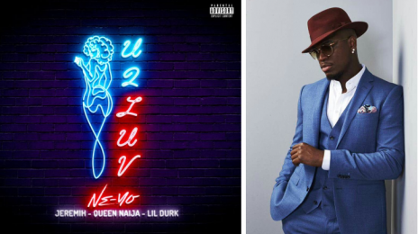 New Song:  Ne-Yo - 'U 2 Luv (Remix)' [featuring Jeremih, Queen Naija, & Lil Durk]
