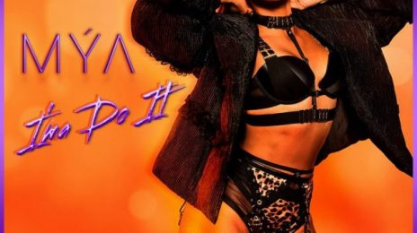 New Song:  Mya - 'I'ma Do It'