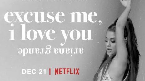 Ariana Grande Officially Announces Netflix Special 'Excuse Me, I Love You'
