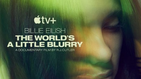 Apple TV+ Trailer:  Billie Eilish's 'The World's a Little Blurry' Documentary [Watch]