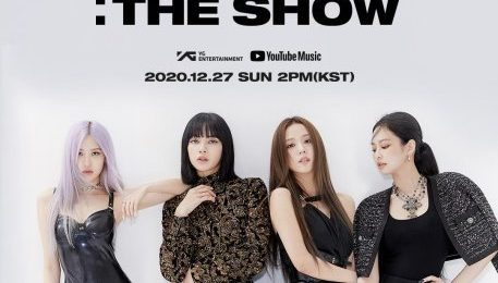 BLACKPINK Announce YouTube Livestream Concert 'The Show'