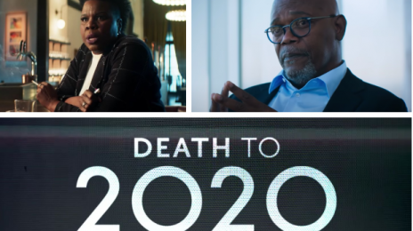 Netflix Trailer:  'Death to 2020' [starring Samuel L. Jackson, Leslie Jones, Hugh Grant, & More]