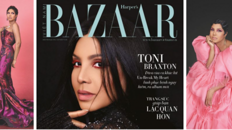 Hot Shots:  Toni Braxton Blazes the Pages of 'Harper's Bazaar Vietnam' [Photos]