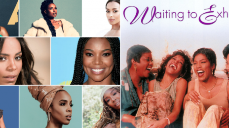 'Waiting to Exhale' Turns 25!  See the Names We Want Considered for the Forthcoming Reboot