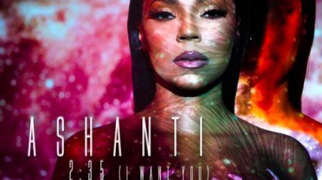 New Song:  Ashanti - '2:35 (I Want You)'