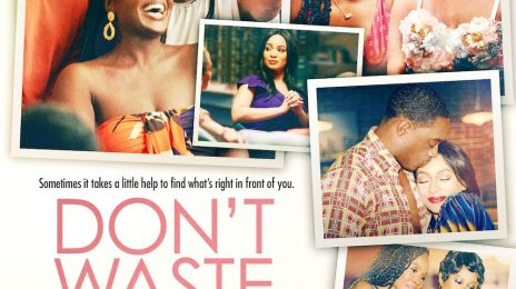Movie Trailer:  'Don't Waste Your Pretty' [Keri Hilson, Deborah Joy Winans]
