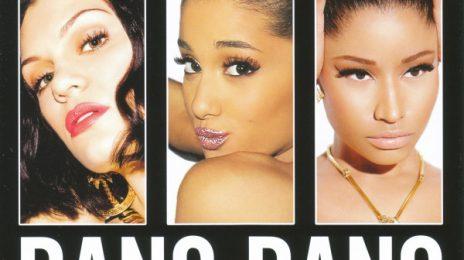 Jessie J, Ariana Grande, & Nicki Minaj Reach RIAA High with 8x Platinum Certification of 'Bang Bang'