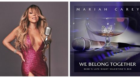 Listen: Mariah Carey Unleashes EPIC 7-Minute Version Of 'We Belong Together (Mimi's Late Night Valentine's Mix)'