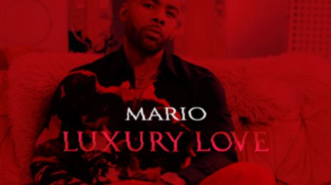 New Song:  Mario - 'Luxury Love'