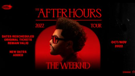 The Weeknd Announces The 'After Hours World Tour' 2022 Dates