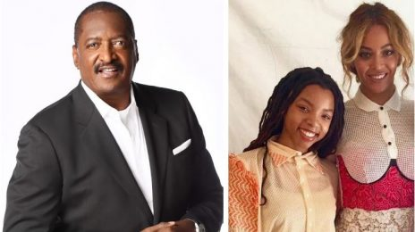 Mathew Knowles: 'It's Insulting to Beyoncé' To Compare Chloe Bailey To Her