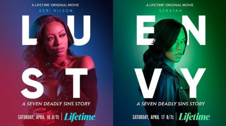 Movie Trailers:  Lifetime's 'Lust' [starring Keri Hilson, Letoya Luckett, & Tank] & 'Envy' [starring Serayah & Kandi Burruss]