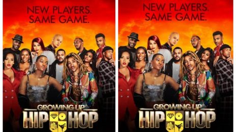 TV Trailer:  WEtv's 'Growing Up Hip Hop' Season 6 [Watch]