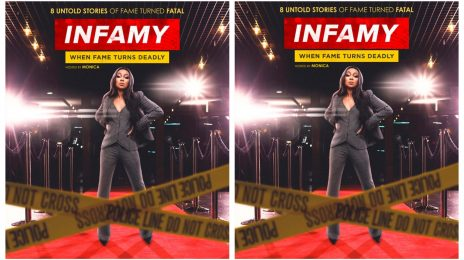 TV Trailer:  VH1's 'Infamy: When Fame Turns Deadly' [Hosted by Monica]