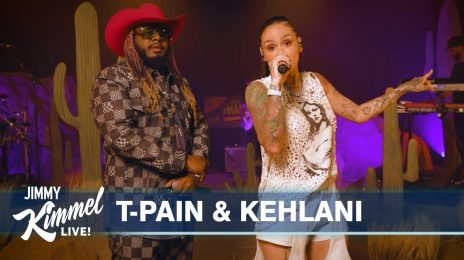 Did You Miss It? T-Pain & Kehlani Rock 'Kimmel' With 'I Like Dat' Live [Watch]