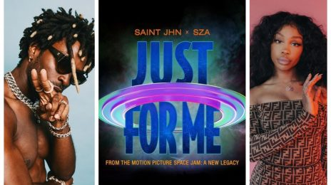 New Song:  SAINt JHN & SZA - 'Just for Me' ['Space Jam: A New Legacy' Soundtrack]