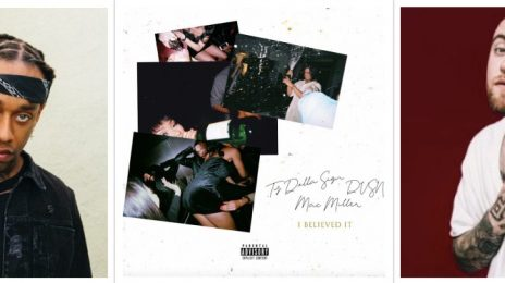New Song: Ty Dolla Sign & Dvsn - 'I Believed It' [featuring Mac Miller]