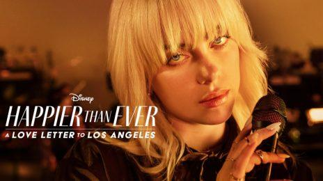 Movie Trailer:  Billie Eilish's 'Happier Than Ever' Disney+ Concert Film