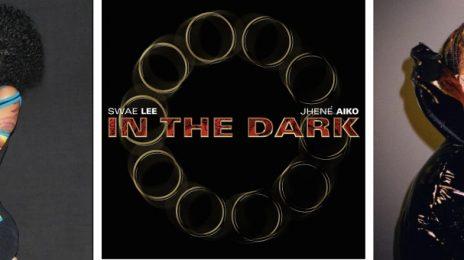 New Song: Jhene Aiko & Swae Lee - 'In The Dark'