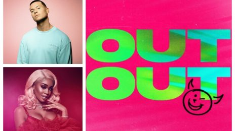 New Song:  Joel Corry & Jax Jones - 'Out Out' (featuring Saweetie & Charli XCX)