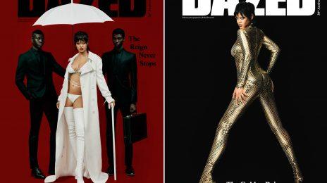 Hot Shots:  Rihanna Dazzles for 'Dazed' Magazine's 30th Anniversary Issue [Photos]