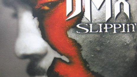 RIAA:  'Slippin' Becomes DMX's Fifth Platinum Single