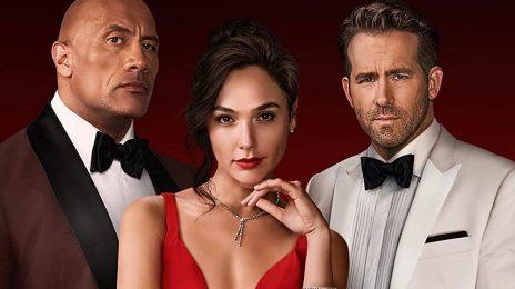 Extended Movie Trailer: 'Red Notice' [Starring Dwayne 'The Rock' Johnson, Gal Gadot, & Ryan Reynolds]