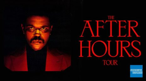 The Weeknd Cancels 'After Hours' Arena Tour Dates / Upgrades to Stadiums