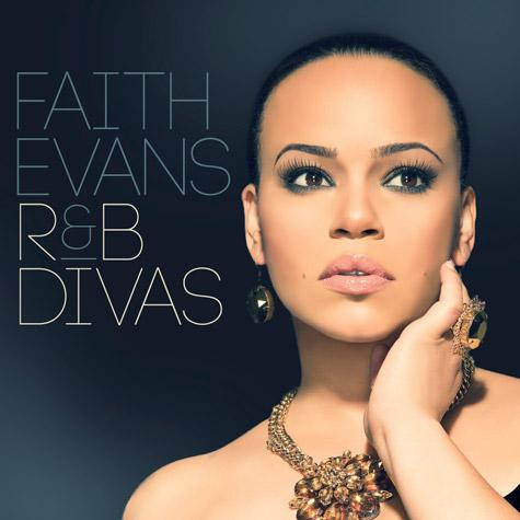 170f621c8262f17ea0a0fb3b098c0a9f Faith Evans Unveils R&B Divas Album Artwork & Tracklist
