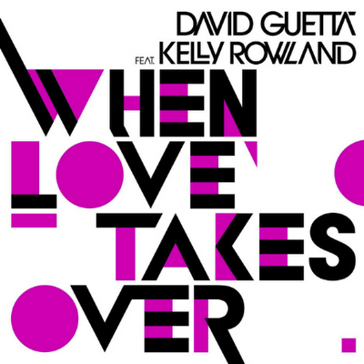 New Song: David Guetta - 'Love Takes Over (ft. Kelly Rowland'