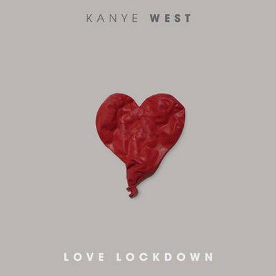 Kanye West - 'Love Lockdown'