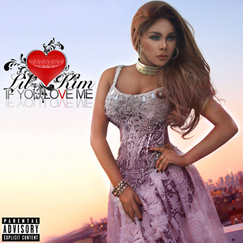 d13d016ecf26881809f4533dc7319b0d Hot Shot:  Lil Kim Unveils If You Love Me